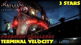 Batman Arkham Knight ★ AR Challenge ★ Terminal Velocity [ 3 Stars PS4 ]