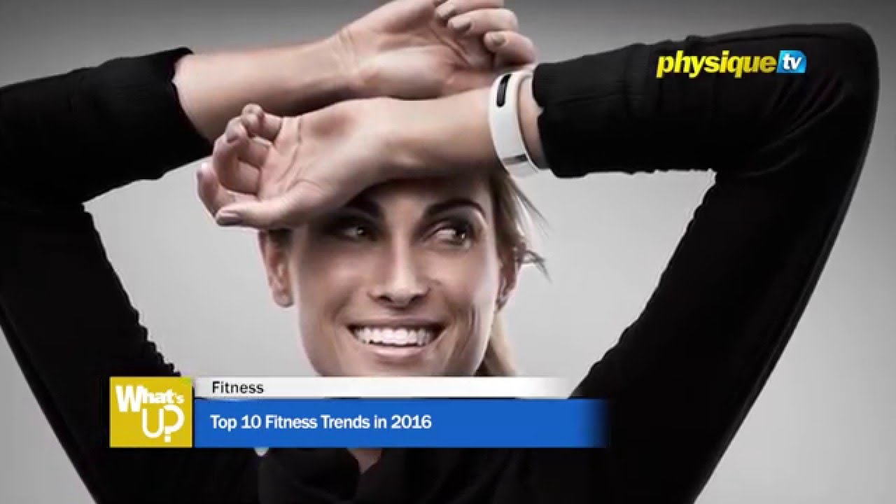Top 10 Fitness Trends in 2016