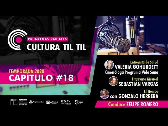 Programas Radiales Cultura Til Til (Capitulo 18) 31/07/20