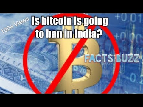 India to ban cryptocurrency