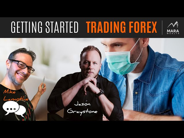 Getting Started Right TRADING FOREX | TRADER'S MINDCHAT SHOW w/ JASON GRAYSTONE