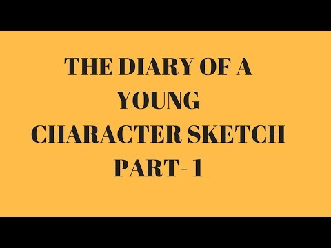 THE DIARY OF A YOUNG GIRL|CHARACTER SKETCH | PART-1