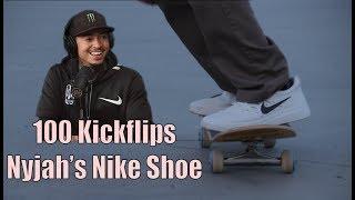 100 Kickflips In Nyjah's Nike Shoe!