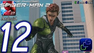 The Amazing Spider-Man 2 Android Walkthrough - Part 12 - Episode 3 Completed Green Goblin