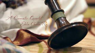 A Carnatic Quartet: Ekla Cholo Re
