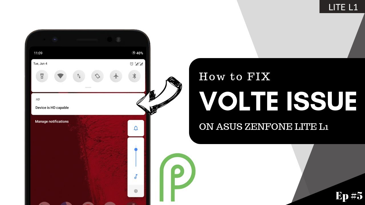 How to Fix Volte Issue in Android PIE GSI on ASUS Zenfone Lite L1 Ep #6