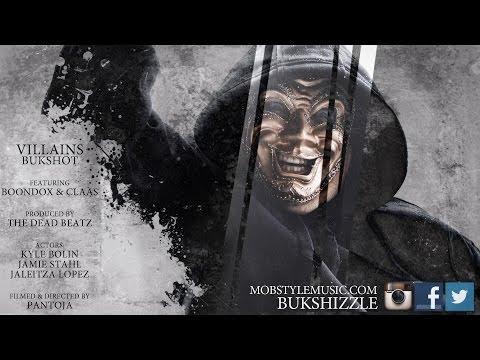 Bukshot - Villains Featuring: Boondox & Claas (The Underground Avengers)