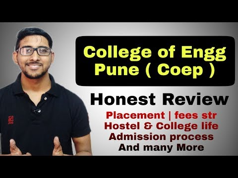 College Of Engineering Pune - COEP Review | Placement | Campus Life | Admission Process | Mhcet