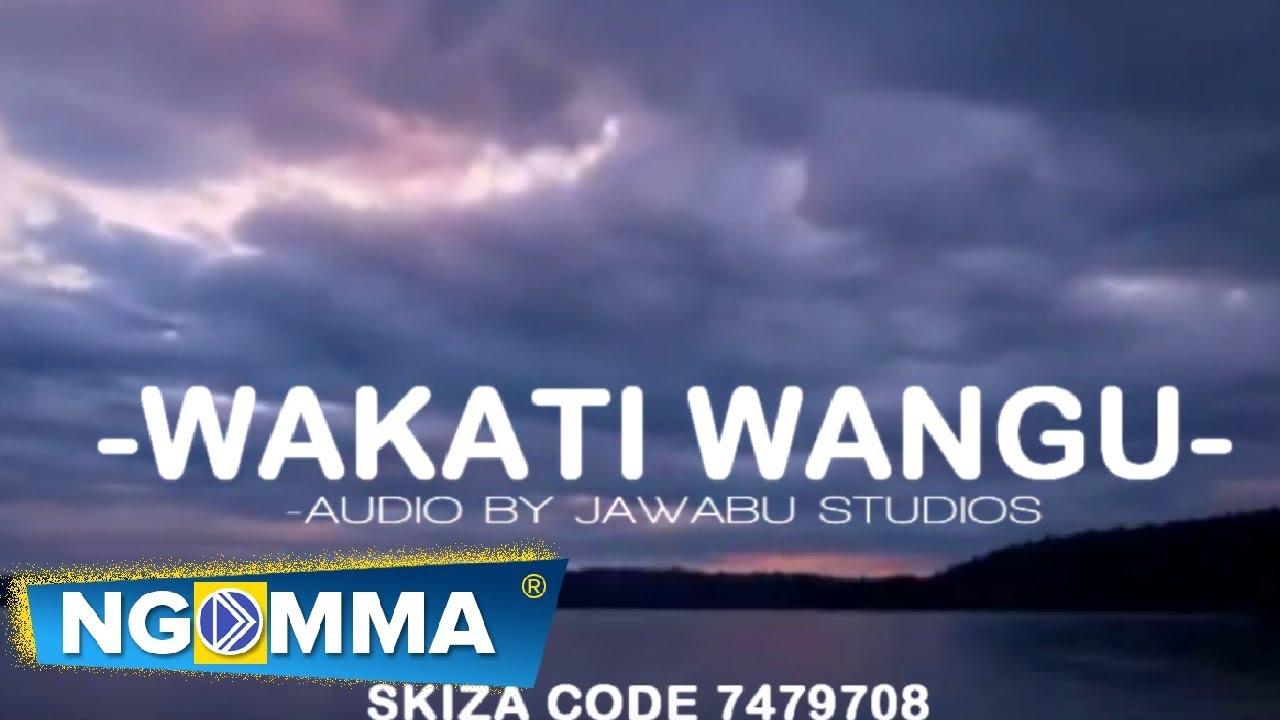 Download Rose Muhando x Antony kyalo - Wakati Wangu Official Lyrics Video©2019