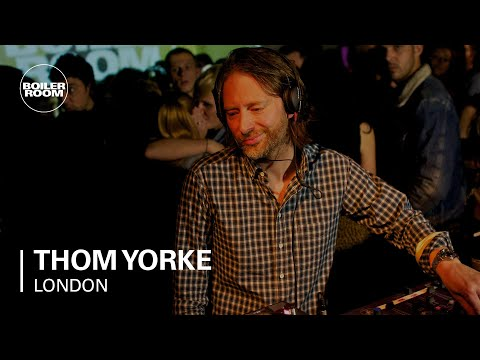 Thom Yorke Boiler Room London DJ set