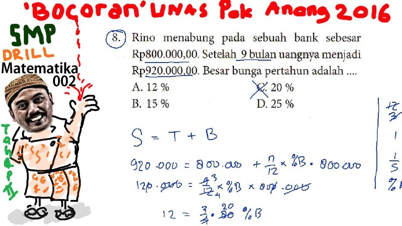 Menghitung Persentase Bunga Bocoran Un Smp Matematika 2016 Pak Anang T2 Drill 002 No 08 Youtube