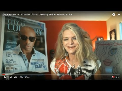 Live Interview in Tamarah's Closet:  Celebrity Trainer Marcu