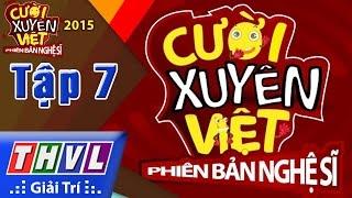 THVL   Cười xuyên Việt - Phiên bản nghệ sĩ 2015   Tập 7: Thách đấu