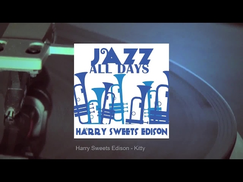 Jazz All Days: Harry Sweets Edison