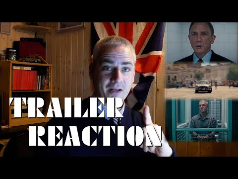 No Time To Die - Trailer Reaction & Observations