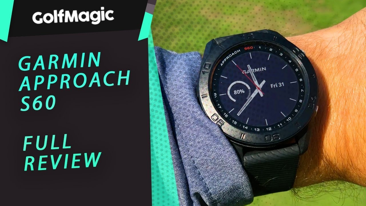 Garmin Approach S60 Review   How to get the best out of your GPS
