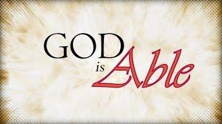 God is able- Benjamin Alexander ( Audio Sermon )