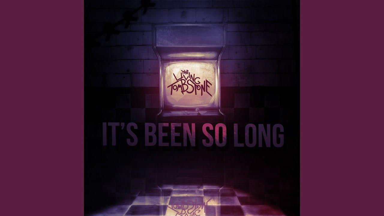 Been So Long