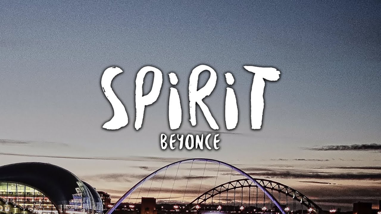 Beyoncé - Spirit (Lyrics) (The Lion King)