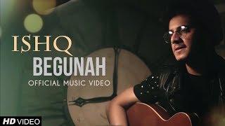 Ishq Begunah - Adnan Sheikh  | Romantic Sad Song