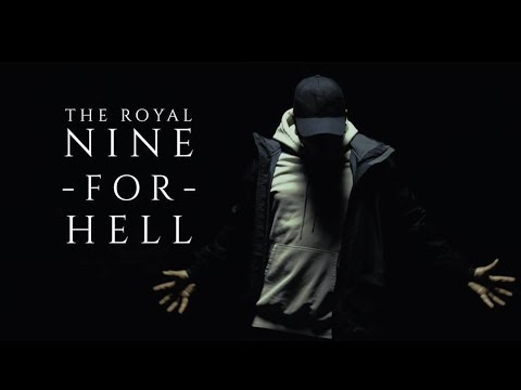 The Royal - Nine For Hell (Official Video)