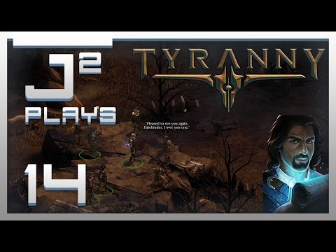 Tyranny Gameplay Let's Play - The Pledge - Part 14