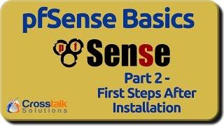 pfSense Basics - Part 2 - First Steps After Installation