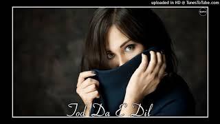 TOD DA YE DIL ( DJ VICKY MAHOBA )