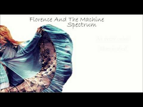 Florence And The Machine - Spectrum With Lyrics