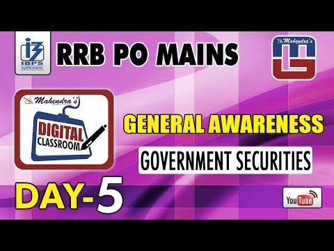 GOVERNMENT SECURITIES | DAY - 5 | #rrb PO MAINS | GENERAL AWARENESS | #digitalclassroom