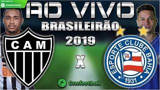 Atlético-MG e Bahia Ao Vivo   Brasileirão 2019   Parciais Cartola FC   16ª Rodada   Narração