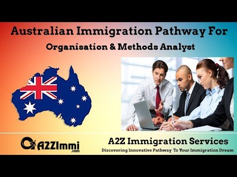Australia Immigration Pathway for Organisation & Methods Analyst (ANZSCO Code: 224712)