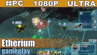 Etherium gameplay HD [PC - 1080p] - Sci-fi Strategy