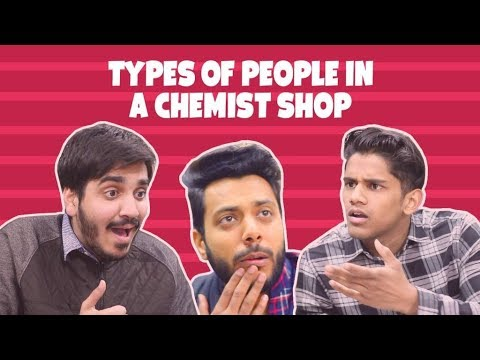Types Of People in a Chemist Shop | RealSHIT