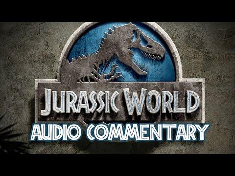 Jurassic World Audio Commentary Podcast