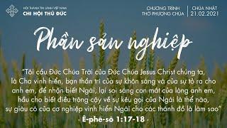 HTTL THỦ ĐỨC - Chương trình thờ phượng Chúa - 21/02/2021