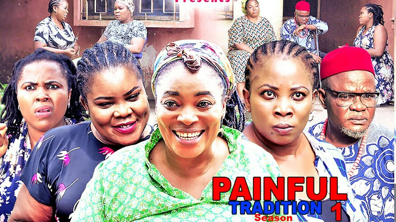 Download PAINFUL TRADITION SEASON 5 & 6  - NEW MOVIE|LATEST NIGERIAN NOLLYWOOD MOVIE