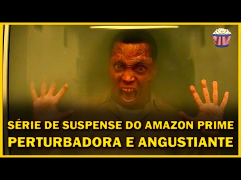 ATERRORIZANTE! Amazon Prime lança série de terror psicológico PERTURBADORA  NOTA: 9.0