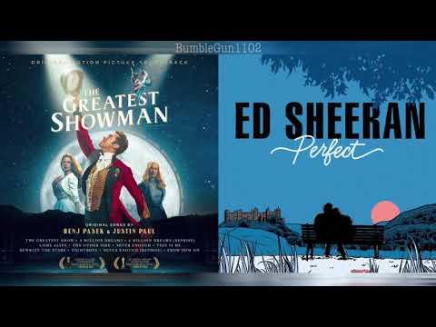The Greatest Showman / Ed Sheeran -...