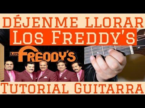 Dejenme Llorar - Tutorial de Guitarra ( Los Freddys ) Para Principiantes