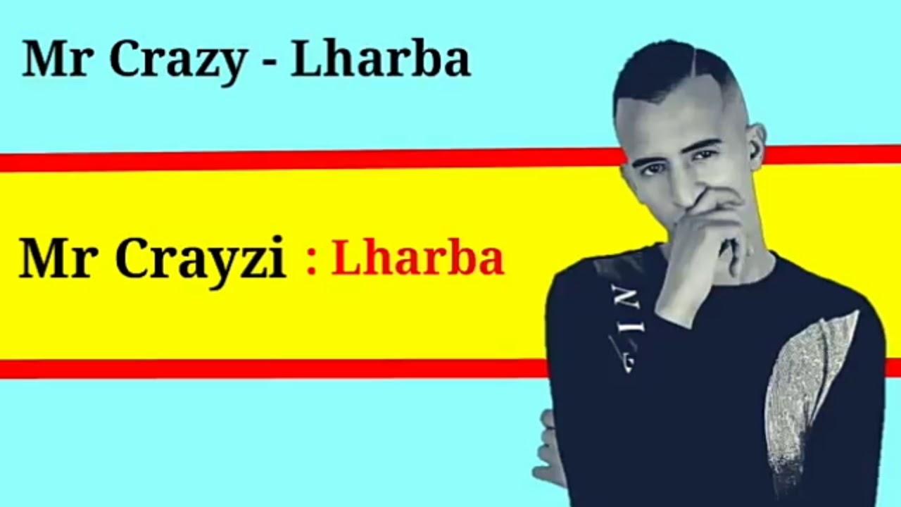 mr crazy lharba