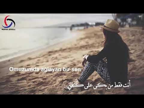 """أغنية تركية حزينة - بعنوان """" أنت فقط من بكى على كَتفي """" مترجمةعربي"""