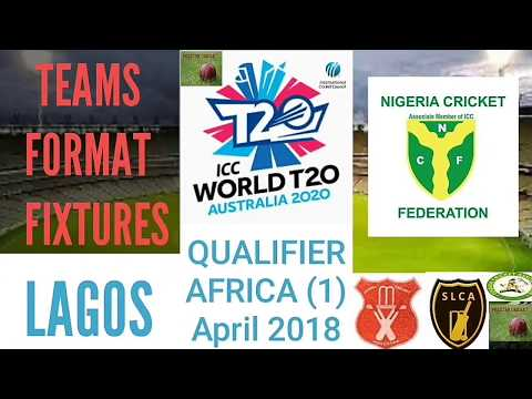 ICC World T20 Qualifier 2018 West Africa Lagos Format Teams | ICC WT20 2018 Schedule Venue English