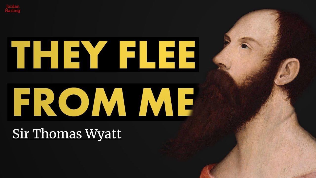 thomas wyatt they flee from me