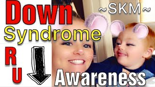 Down Syndrome Awareness 2018 / Down Syndrome Doesn't Slow Him Down!