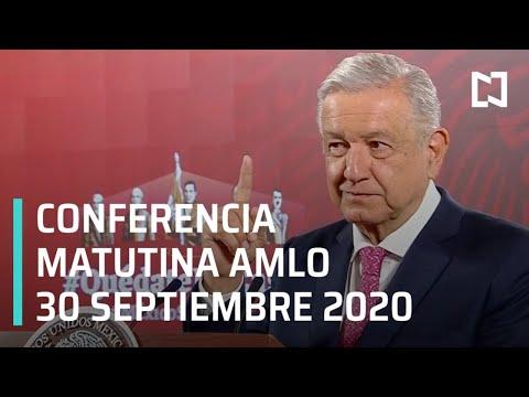 Conferencia matutina AMLO / 30 de septiembre 2020