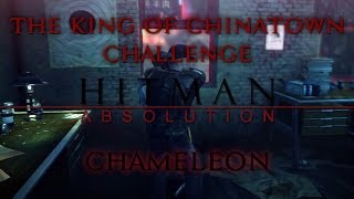 Hitman: Absolution - The King Of Chinatown Challenge - Chameleon