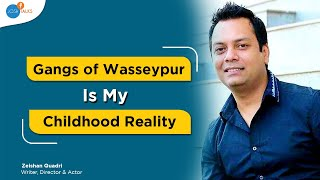 the unusual journey of the man who wrote gangs of wasseypur   zeishan quadri