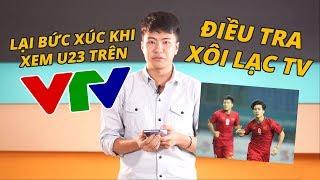 S News t4/T8: Lại bức xúc khi xem U23 trên VTV, Điều tra Xôi Lạc TV, Pocophone F1