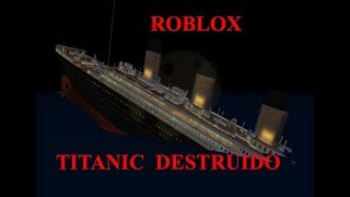 Mi Primer Video De ROBLOX Titànic (by Pol cm)